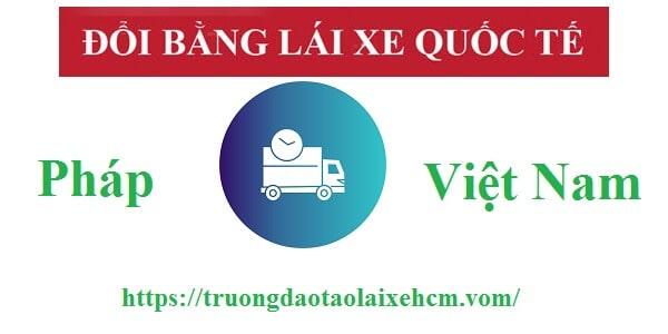 Dịch Vụ Đổi Giấy Phép Lái Xe Của Pháp Sang Việt Nam Cấp Tốc 1
