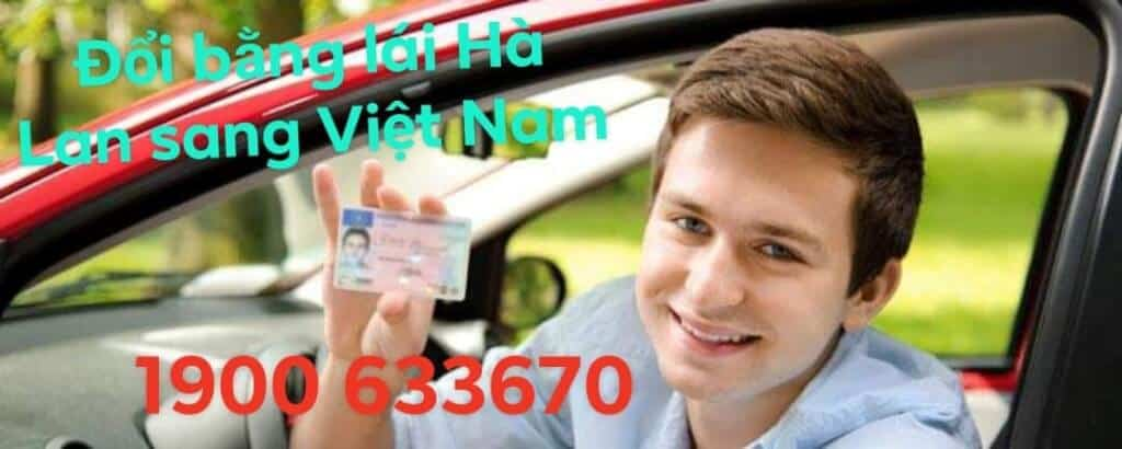 Quickly change the Dutch driver license to Vietnam