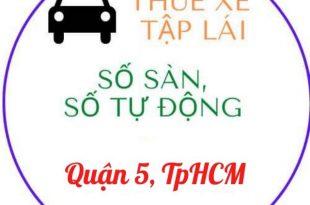địa chỉ cho thuê xe tập lái quận 5 HCM